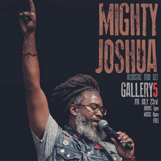 Mighty Joshua at Gallery5