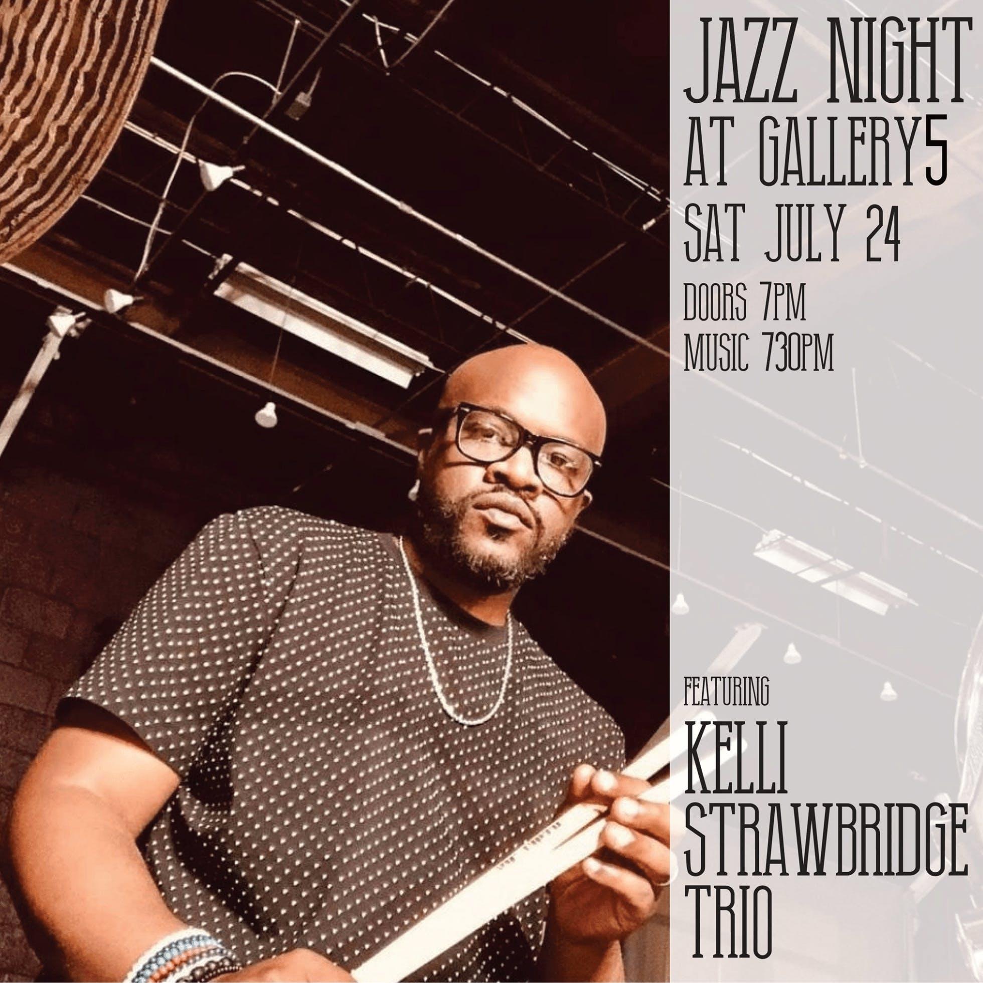 Jazz Night at Gallery5 Featuring Kelli Strawbridge Trio