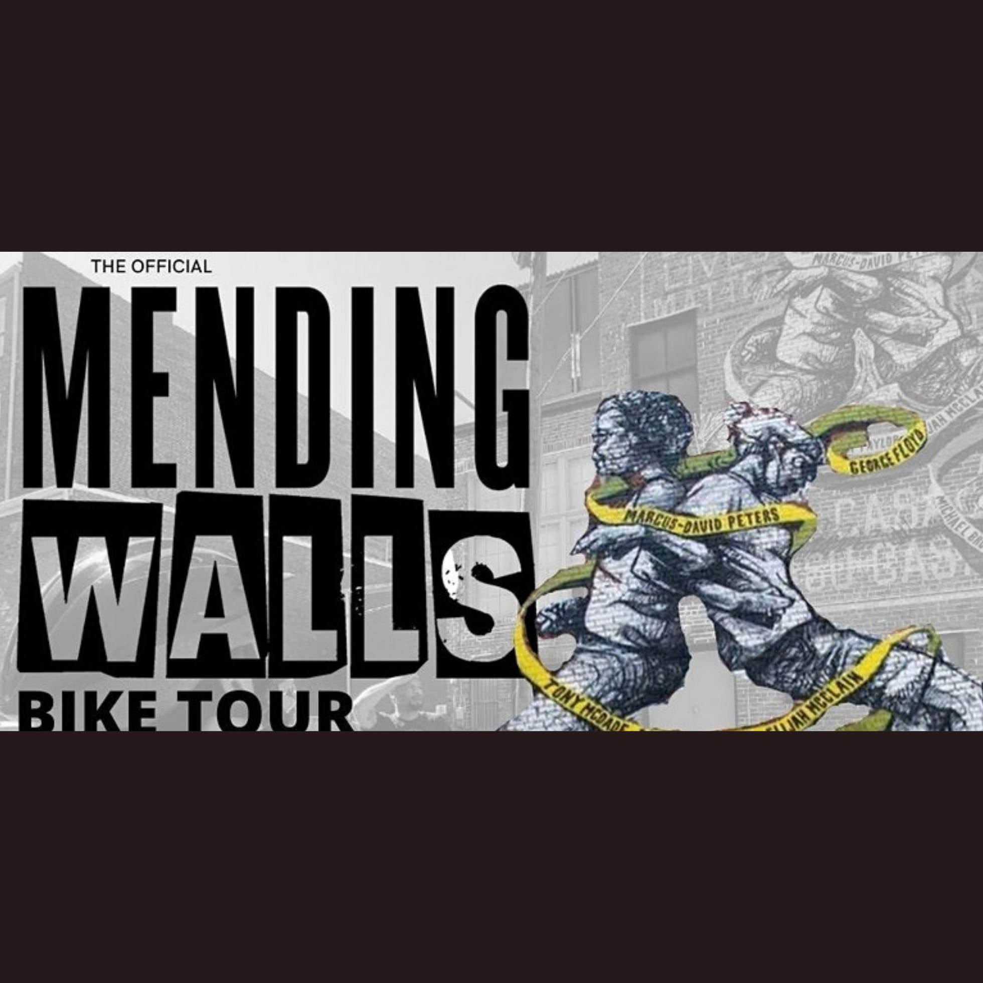 Mending Walls | Bike Tour + Brunch