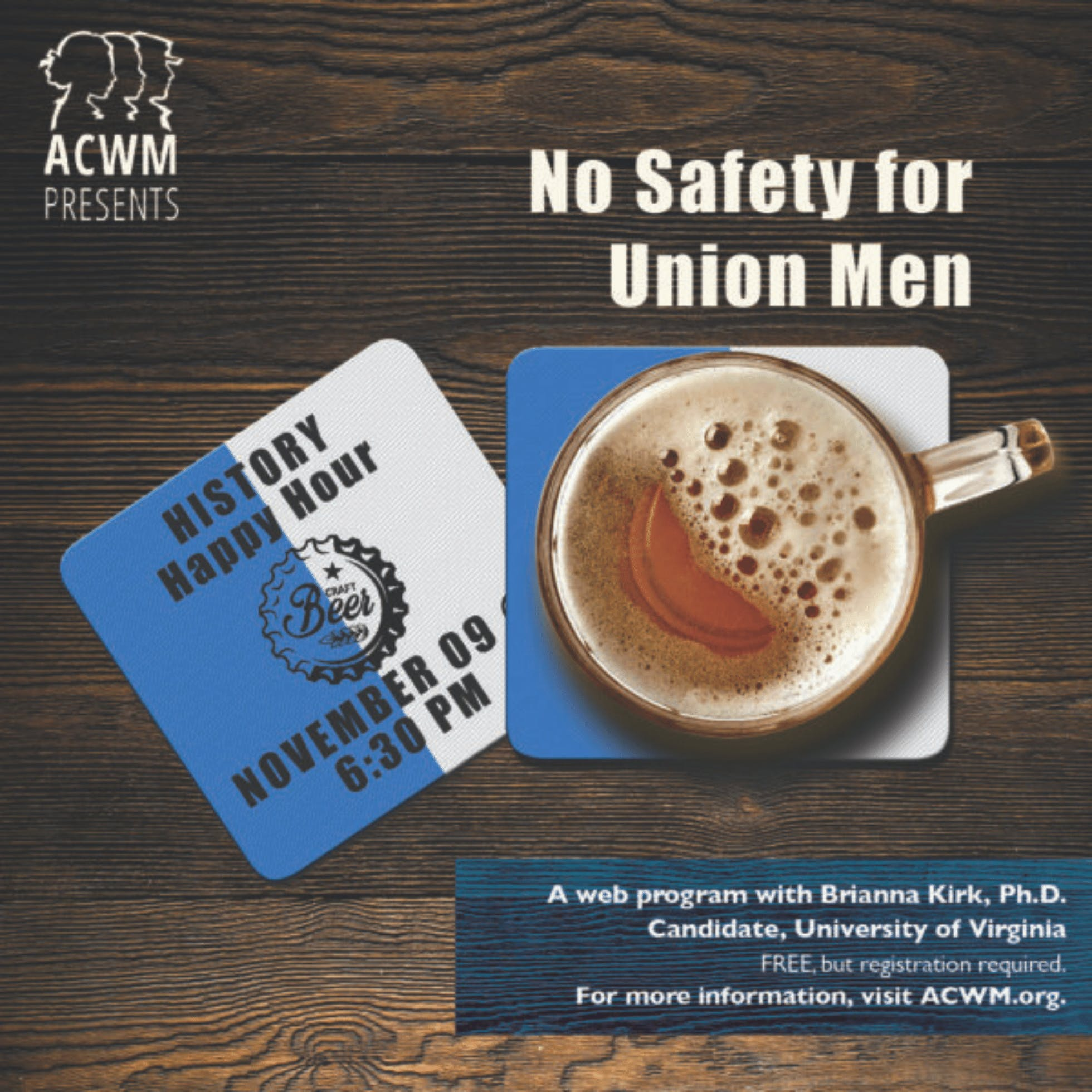 History Happy Hour: No Safety for Union Men