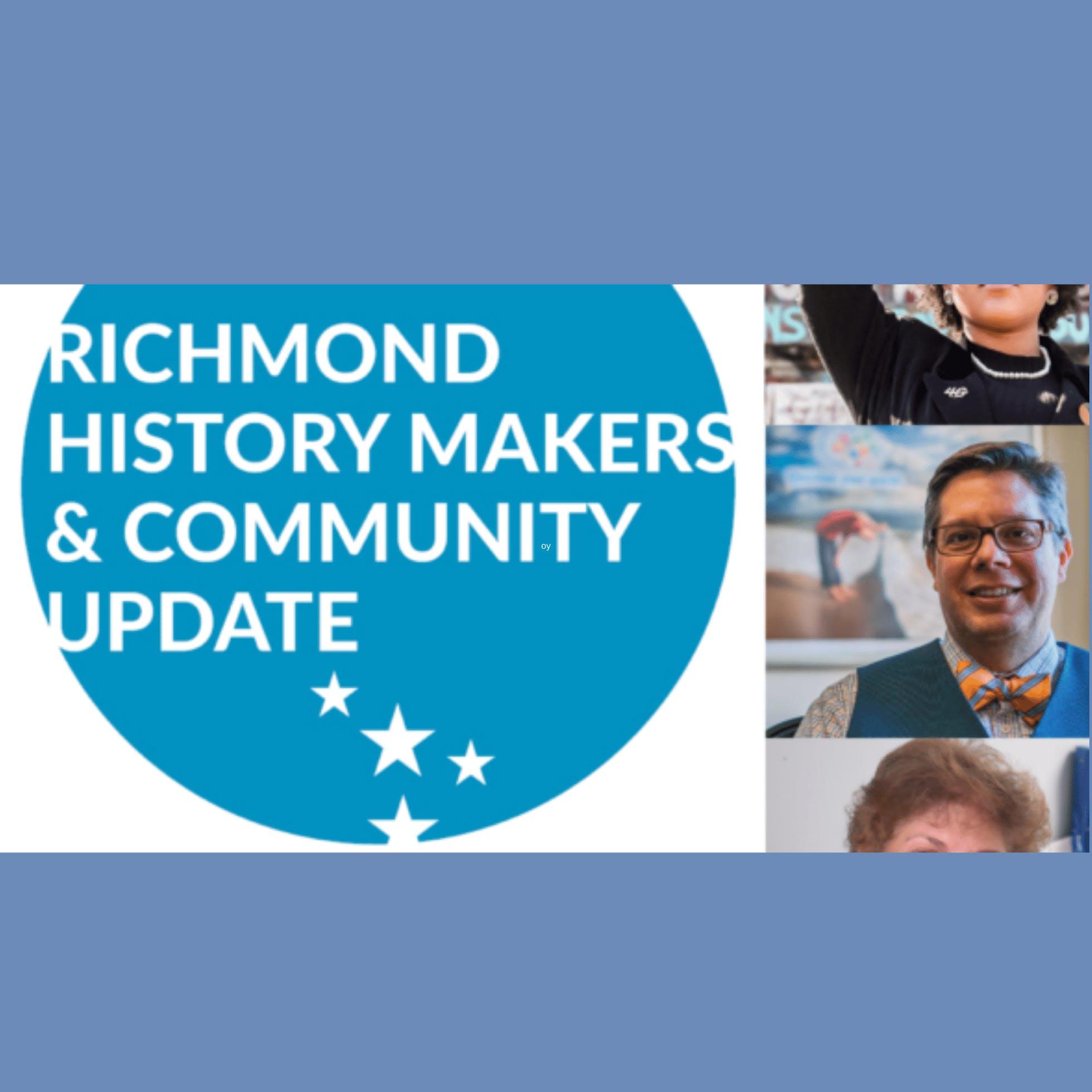 2021 Richmond History Makers & Community Update