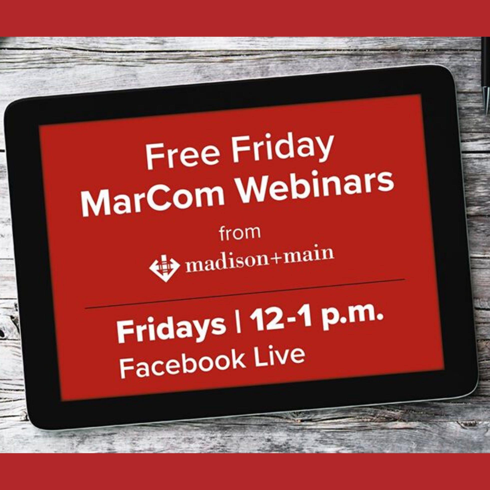 Free Friday MarCom Webinars
